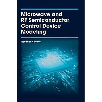 Mikroaaltouunin ja RF Semiconductor Control Device Modeling - 2016 tekijä Rober