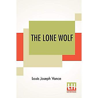 The Lone Wolf by Louis Joseph Vance - 9789353442774 Book