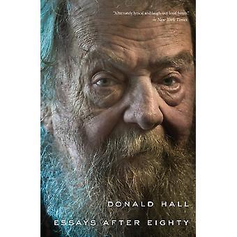 Esseet 80 jälkeen kirjailija Donald Hallilta