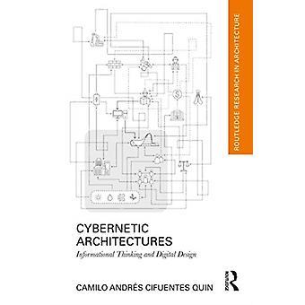 Arquitecturas Cibernéticas Pensamiento Informativo y Diseño Digital por Camilo Andrés Cifuentes Quin
