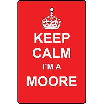 Keep Calm I'm A Moore Car Air Freshener