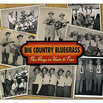 Big Country Bluegrass - Boys in Hats & Ties [CD] USA import