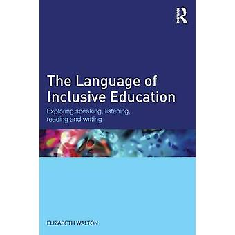 Language of Inclusive Education by Elizabeth Walton