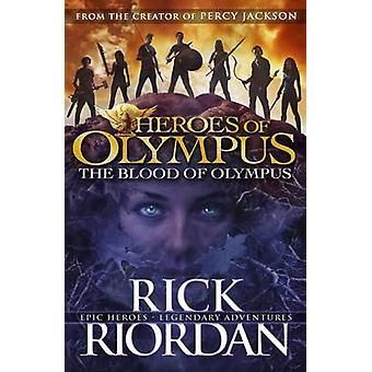The Blood of Olympus - Book 5 - Heroes of Olympus by Rick Riordan - 978
