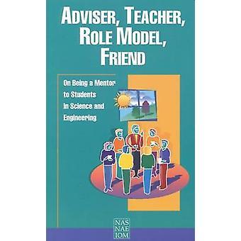Rådgivare - lärare - förebild - vän - att vara Mentor till Student