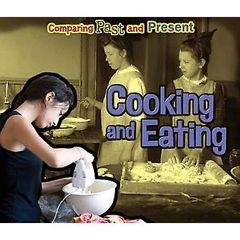 Cozinhar e comer - comparação entre passado e presente por Rebecca Rissman - 9