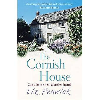 La casa de Cornualles por Liz Fenwick - libro 9781409137481