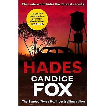 Hades by Candice Fox - 9781784758332 Book