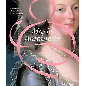 Marie-Antoinette van Helene Delalex - Alexandre Maral - Nicolas Milova