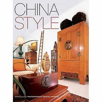 China Style by Sharon Leece - Michael Freeman - 9780804848749 Book