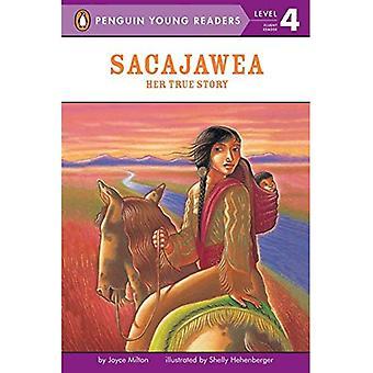 Sacajawea: Son histoire vraie (tous à bord de lecture: niveau 2)