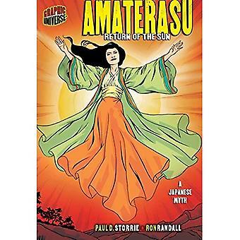 Amaterasu: Rückkehr der Sonne, einem japanischen Mythos (grafische Mythen & Legenden (Papierqualität))