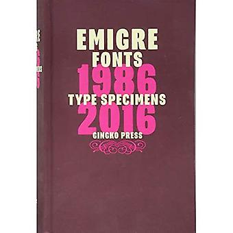 Emigre Fonts: Type Specimens 1986-2016