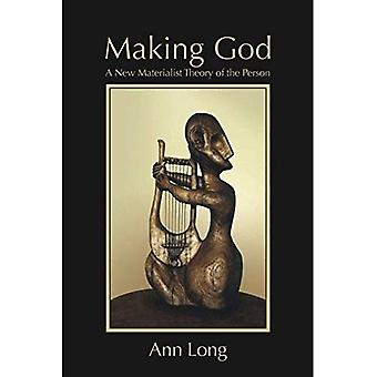 Making God: A New Materialist Theory of the Person