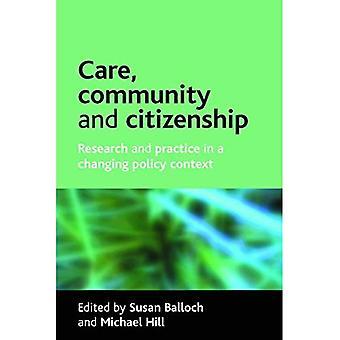Pflege, Gemeinschaft und Bürgerschaft: Forschung und Praxis in einem sich wandelnden politischen Kontext [illustriert]