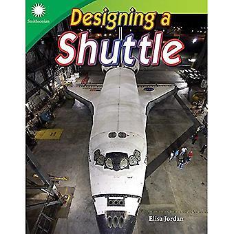 Ontwerpen van een Shuttle (Grade 4) (Smithsonian inhoud en geletterdheid lezers: stoom)
