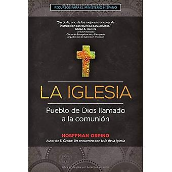 La Iglesia: Pueblo de Dios� llamado a la comunion (Recursos para el ministerio hispano)
