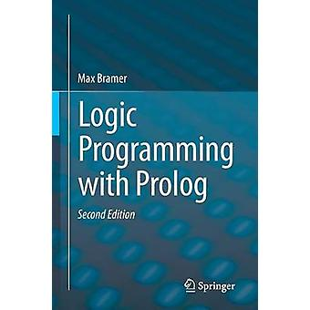 Logic Programming with Prolog (2nd ed. 2013) by Max Bramer - 97814471