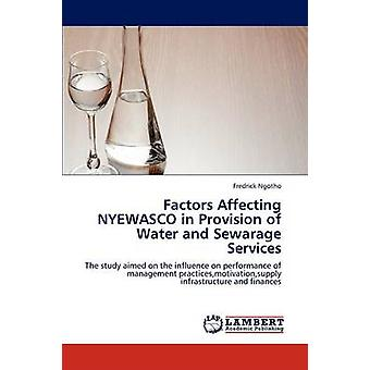 Factors Affecting Nyewasco in Provision of Water and Sewarage Services by Ngotho Fredrick