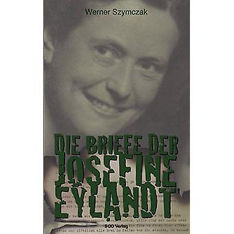 Sterven Briefe der Josefine Eylandt door Szymczak & Werner