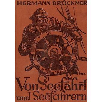 Von Seefahrt und Seefahrern by Brckner & Hermann