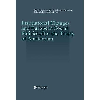 Cambios institucionales y las políticas sociales europeas después del Tratado de Amsterdam por Blanpain y Roger