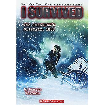 I Survived the Children's Blizzard 1888 by Lauren Tarshis - 978060641