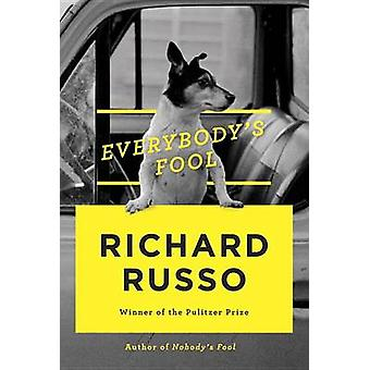 Everybody's Fool (large type edition) by Richard Russo - 978073520603