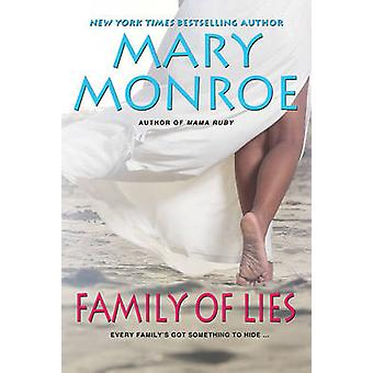 Family of Lies by Mary Monroe - 9780758294708 Book