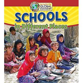 Schools in Different Places by Paula Smith - Lauren McNiven - 9780778
