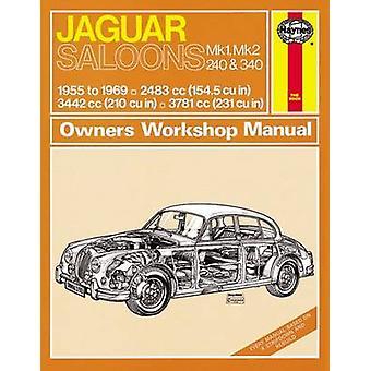 Jaguar Mk I & II - 240 & 340 Owners Workshop Manual - 55-69 (2nd Revis