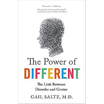 The Power of Different - The Link Between Disorder and Genius by Gail