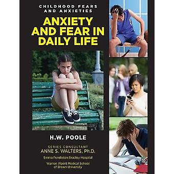 Anxiety and Fear in Daily Life - 9781422237229 Book