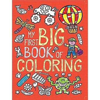 My First Big Book of Coloring by Little Bee Books - 9781499800180 Book