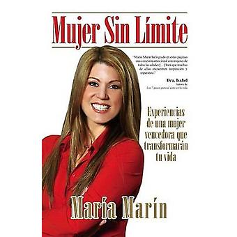 Mujer Sin Limite / Women Without Limits by Maria Marin - 978159820978