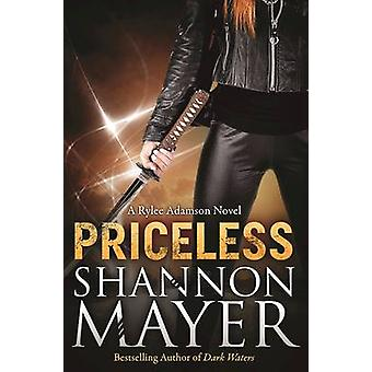 Priceless - A Rylee Adamson Novel - Book 1 by Shannon Mayer - 97819404