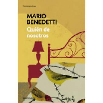Quien De Nosotros by Mario Benedetti - 9788490626696 Book
