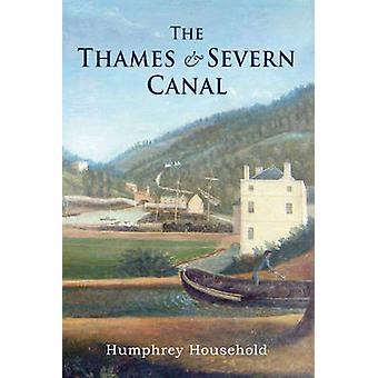 Thames ja Severn Canal Humphrey kotitalous - 9781848680357 kirja