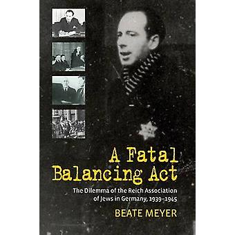 Fatal Balancing Act by Beate Meyer