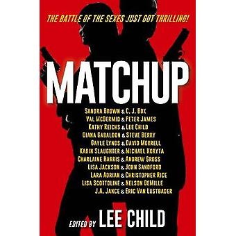 Matchup - The Battle of the Sexes Just Got Thrilling by Lee Child - 97