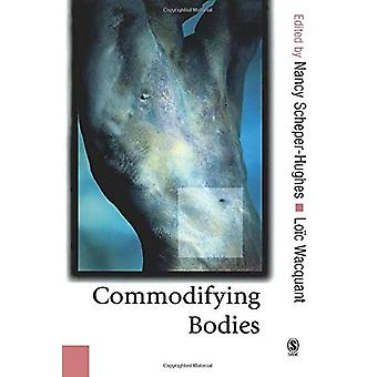 Commodifying Bodies (Published in association with Theory, Culture & Society)