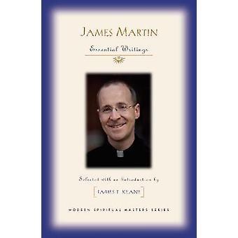 James Martin väsentliga skrifter av redigerad av James T Keane