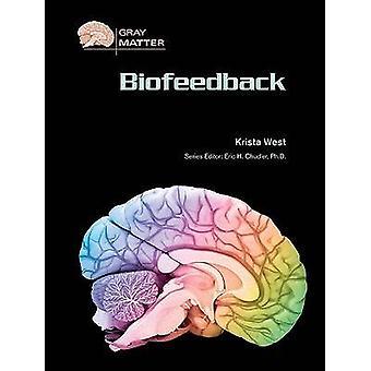 Livre de biofeedback par Krista West - Eric H. Chudler - 9780791094365