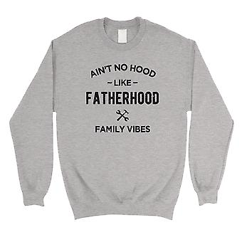 No Hood Like Fatherhood Mens/Unisex Grey Fleece Sweatshirt Loving