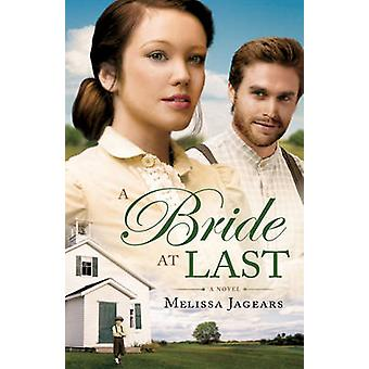 A Bride at Last by Melissa Jagears