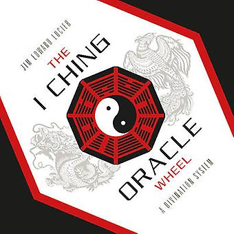 I Ching Oracle Wheel A Divination System by Jim Edward Lucier