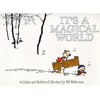 Its A Magical World  A Calvin and Hobbes Collection by Bill Watterson