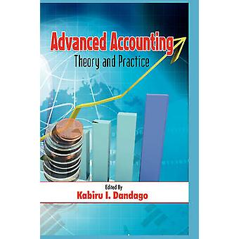 Advanced Accountancy Theory and Practice HB by Dandago & Kabiru Isa