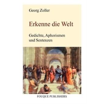Erkenne die Welt by Zoller & Georg