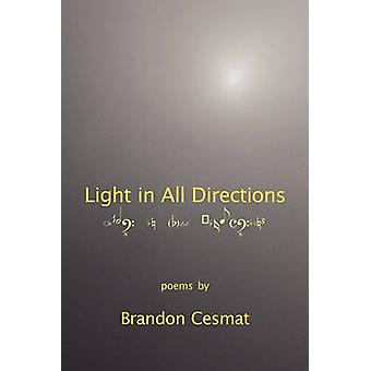 Light in All Directions by Cesmat & Brandon